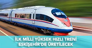 Eskişehir, Yüksek Hızlı Tren, TCDD, TÜLOMSAŞ, Yerl